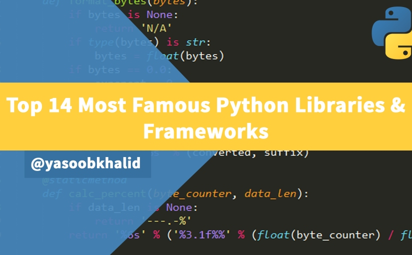 Top 14 MOST famous Python libraries & frameworks